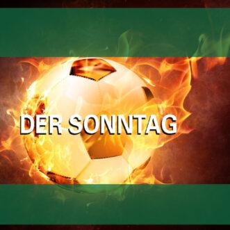 22 Spiele am Sonntag – und die Auslosung des DFB-Pokal-Achtelfinales